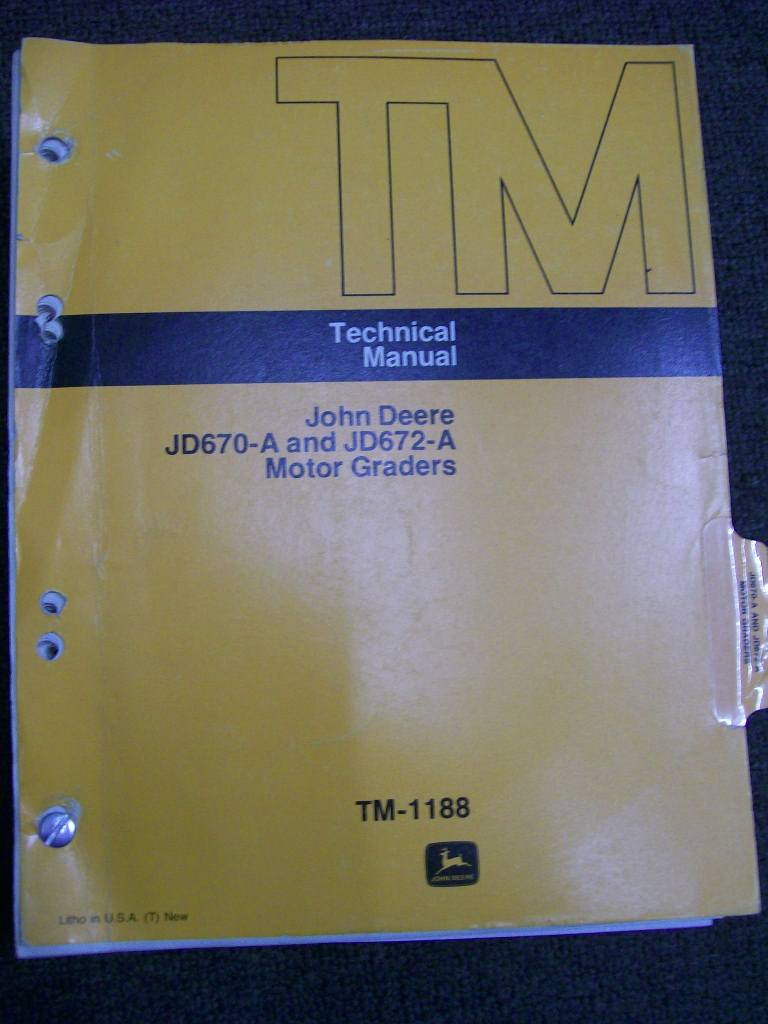 JOHN DEERE JD670-A JD 672-A MOTOR GRADER FACTORY WORKSHOP MANUAL