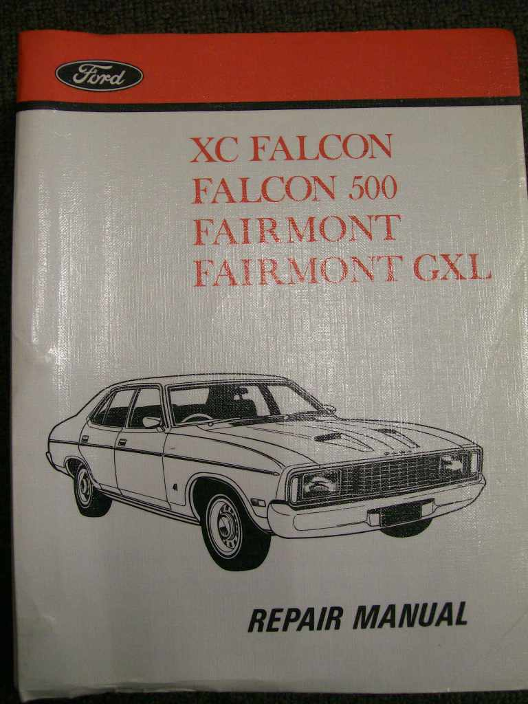 FALCON XC 1976 TO 1979 FAIRMONT COUPE GXL FORD REPAIR MANUAL
