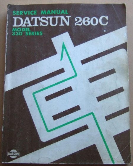 DATSUN 260C 330 SERIES SHOP MANUAL
