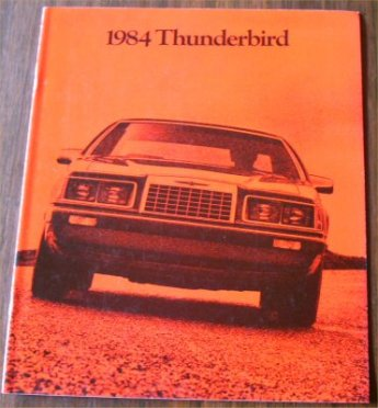 FORD T-BIRD 1984 SALES BROCHURE THUNDERBIRD