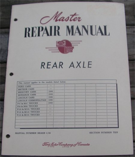 FORD 1949 & TRUCK REAR AXLE #10 REPAIR MANUAL
