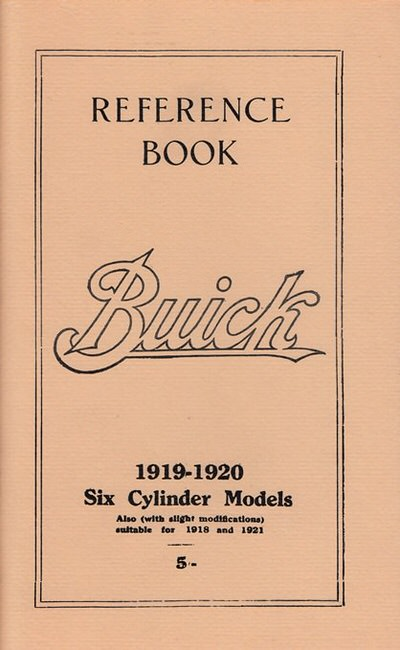BUICK 1919 1920 6 CYL REPRINT OWNERS REFERENCE BOOK MANUAL