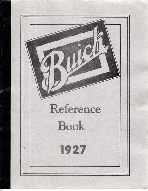 BUICK 1927 REPRINT LARGE FORMAT REFERENCE BOOK