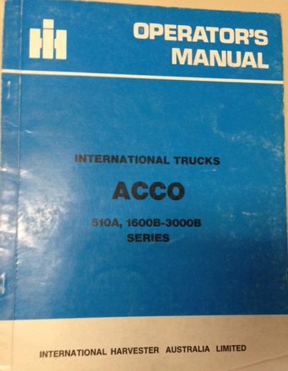 INTERNATIONAL HARVESTER ACCO 1979 TRUCK OPERATORS OWNERS MANUAL