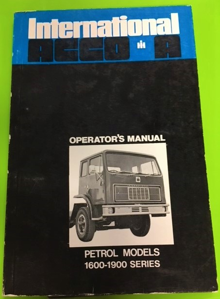 INTERNATIONAL HARVESTER ACCO PETROL TRUCK OPERATORS OWNER MANUAL