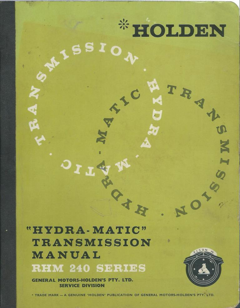HOLDEN EK EJ EH HYDRAMATIC TRANSMISSION MANUAL
