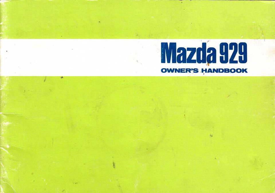 Mazda 929 owners handbook 1973 onwards