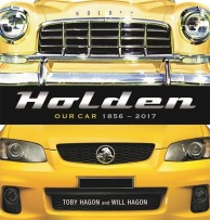 holden our car 1856 to 2017 new history by hagon