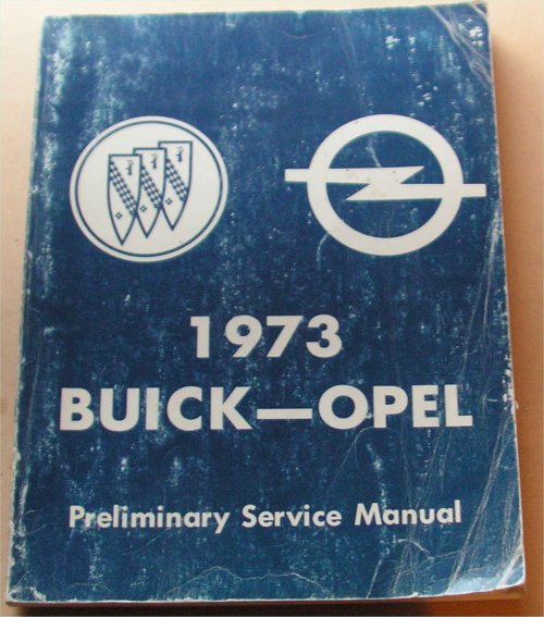 BUICK OPEL 1973 SERVICE MANUAL