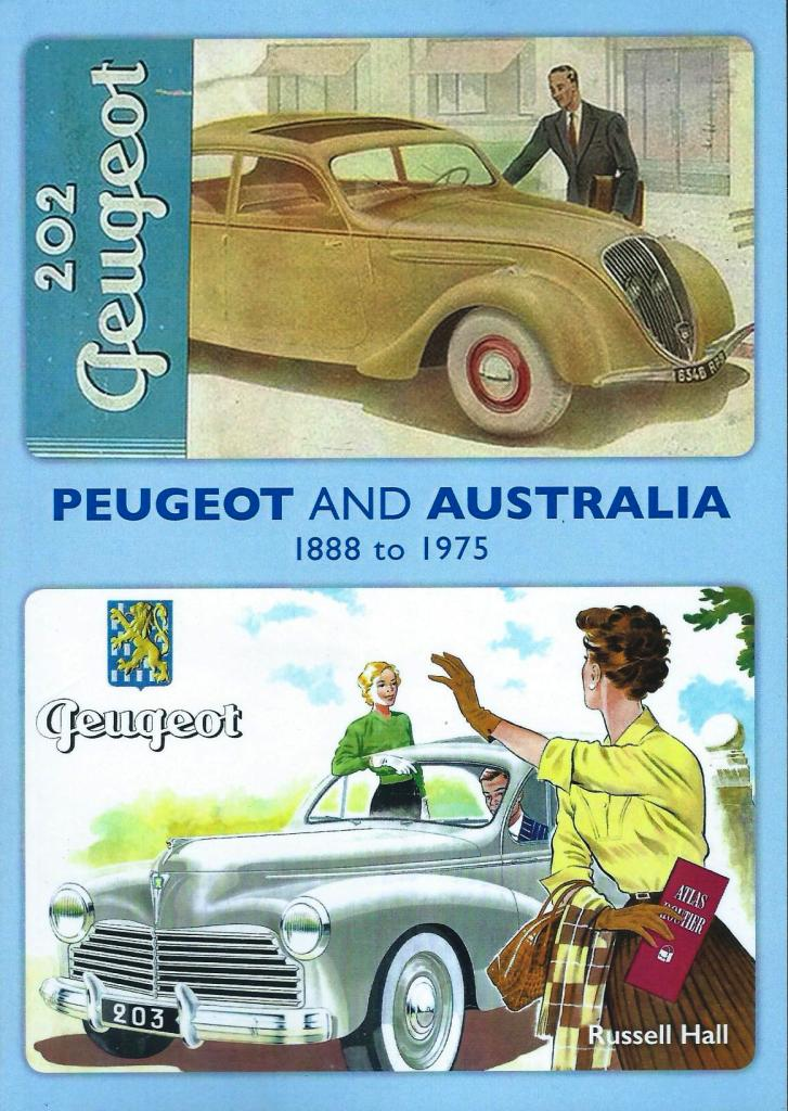 Peugeot Australian history 1888 to 1975 new release book  - Click Image to Close