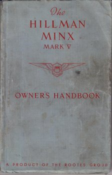 HILLMAN MINX 1951-53 MARK V OWNERS MANUAL