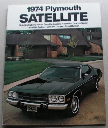 PLYMOUTH SATELLITE 1974 SALES BROCHURE ROAD RUNNER