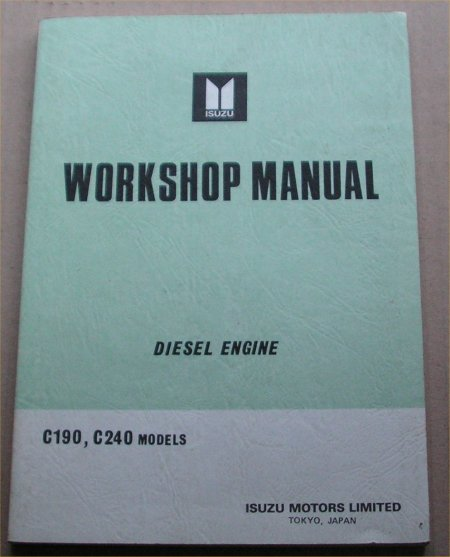 isuzu diesel c190 c240 engine manual rodeo luv 9914373 aud 66 00 rh motorbookworld com Isuzu Repair Manual Online Isuzu Industrial Engine Parts Manual