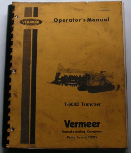 VERMEER T-600D TRENCHER OPERATORS MANUAL PARTS BOO