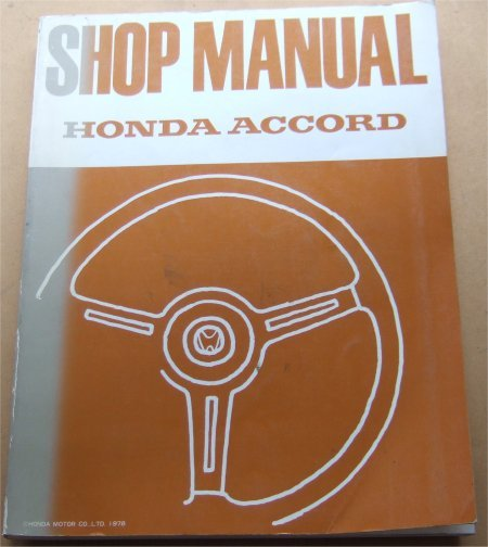 HONDA ACCORD 1978 WORK SHOP MANUAL