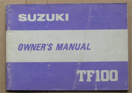 SUZUKI TF100 1981 OWNERS MANUAL