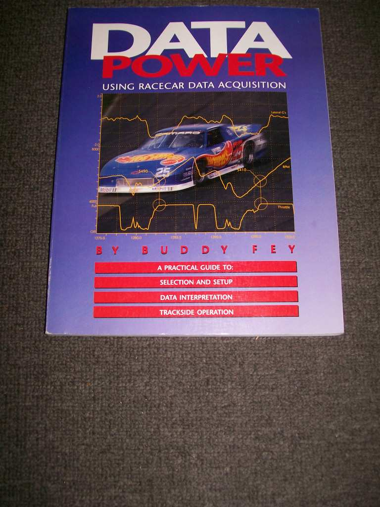 DATA POWER USING RACECAR DATA ACQUISITION BY BUDDY FEY