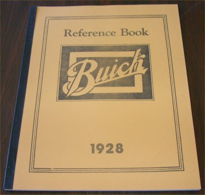 BUICK 1928 REPRINT REFERENCE BOOK