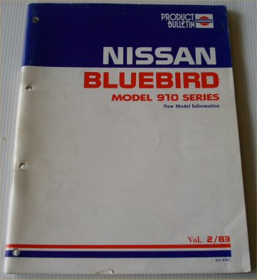 NISSAN BLUEBIRD 1983 910 NEW MODEL INFORMATION