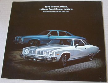 PONTIAC 1975 LEMANS BROCHURE GRAND LUXURY LEMANS