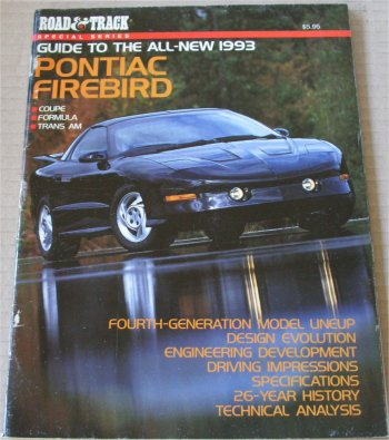 PONTIAC 1993 FIREBIRD ROAD AND TRACK GUIDE
