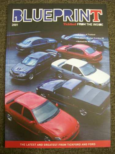 AU FALCON TICKFORD BLUEPRINT #1 MAGAZINE TE50 TS50 5.6 LITRE FPV