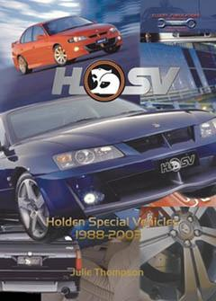 HSV 1988 TO 2003 HOLDEN SPECIAL VEHICLES BY J THOMPSON