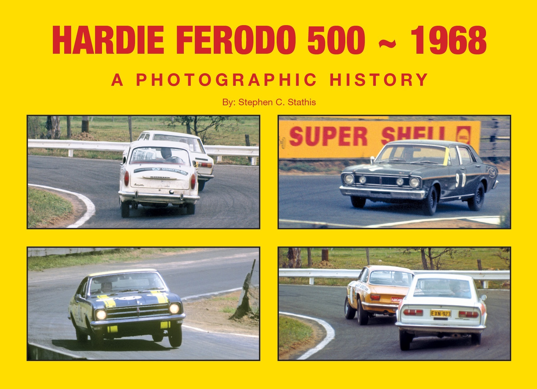 BATHURST 1968 HARDIE FERODO NEW BOOK BY STATHIS LTD ED HARDCOVER