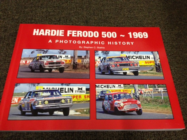 BATHURST 1969 HARDIE FERODO NEW BOOK BY STATHIS soft COVER