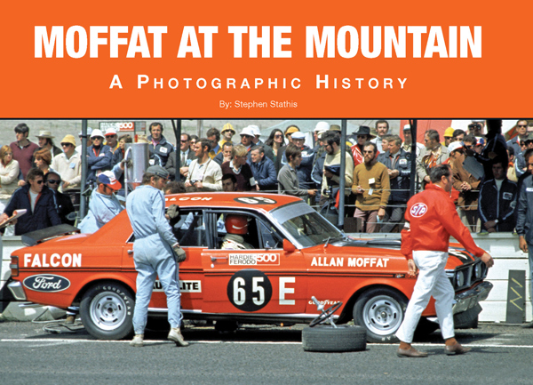 MOFFAT AT MOUNTAIN BATHURST NEW PBACK BOOK BY S STATHIS