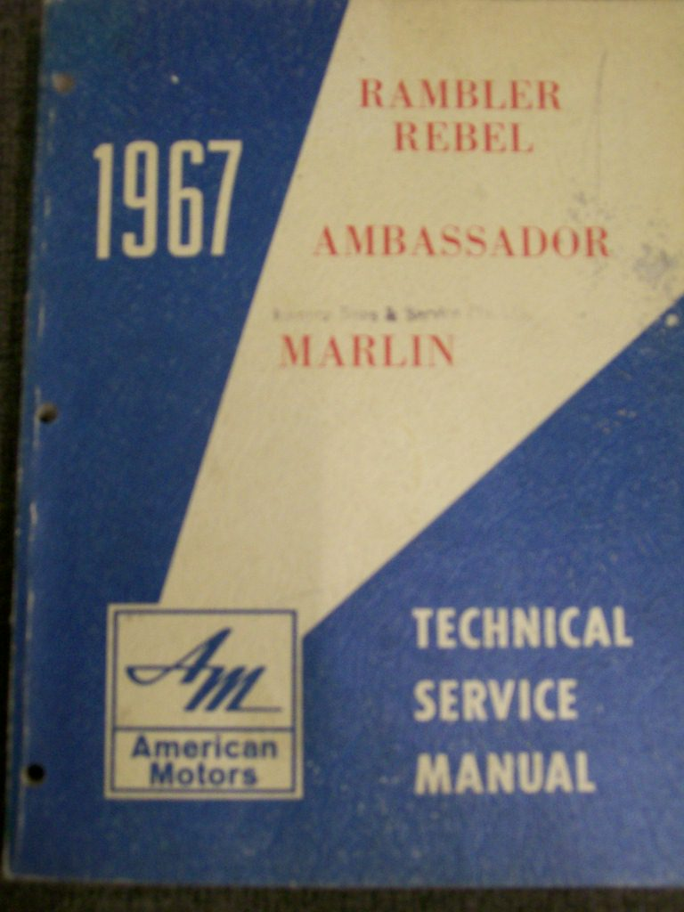RAMBLER 1967 REPAIR MANUAL REBEL AMBASSADOR MARLIN