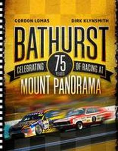 BATHURST 75 YEARS BOOK BY GORDON LOMAS