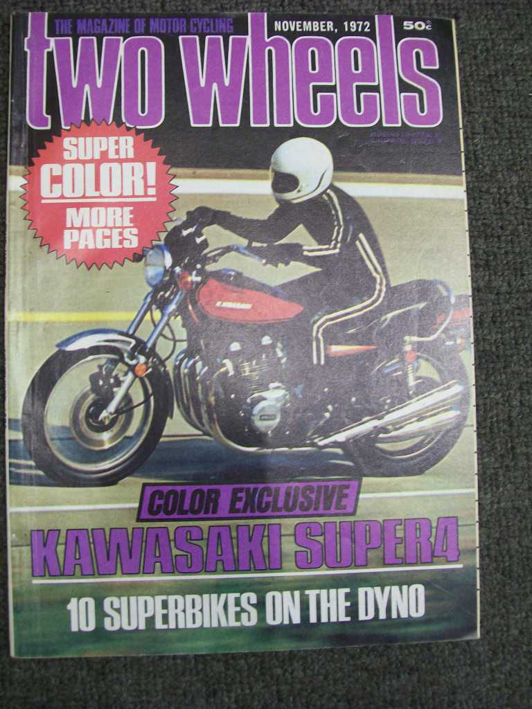 TWO WHEELS MAGAZINE 1972/11 KAWA 900 YAMAHA XS2 ALPINA 250