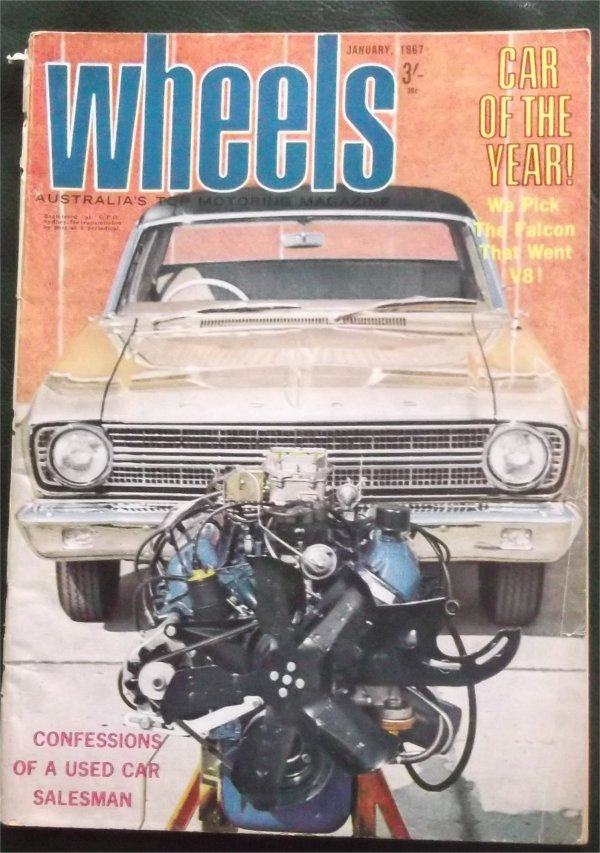 WHEELS 1967/01 FALCON XR 289 V8 CAROFYEAR MAZDA 1000 SUPER SNIPE